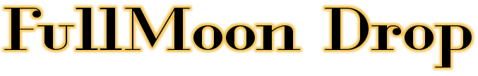 FullMoon Drop